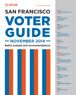 november 2014 voter guide spur rh spur org san francisco primary election guide san francisco chronicle election guide 2018