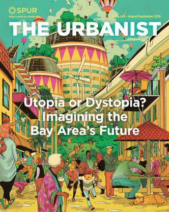 Utopia or Dystopia? Imagining the Bay Area's Future | SPUR